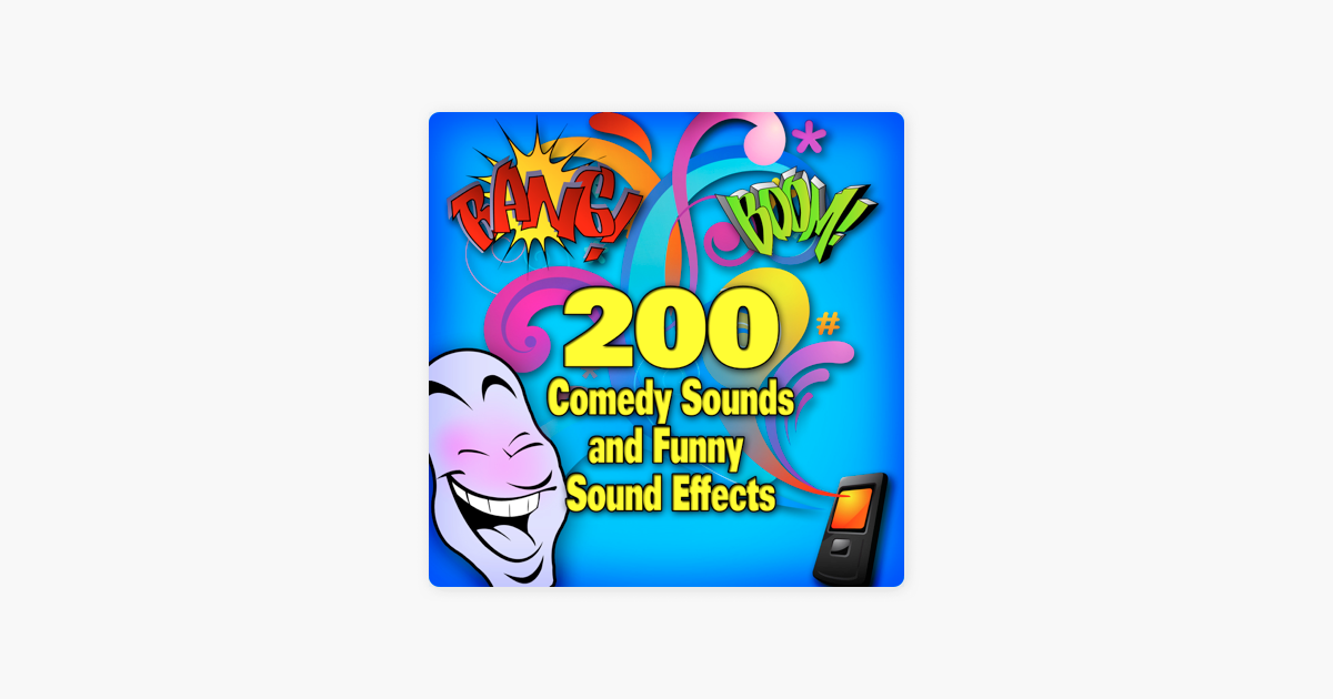 ‎200 Comedy Songs and Funny Sound Effects by Cartoon King
