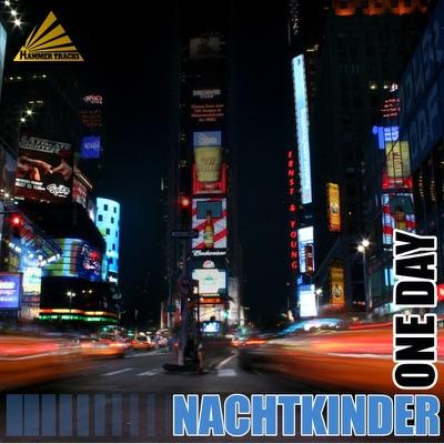 Nachtkinder - One Day