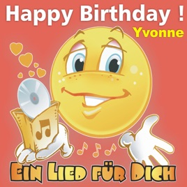 Happy Birthday Zum Geburtstag Yvonne Von Ein Lied Fur Dich Bei