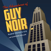 The Adventures Of Guy Noir, Vol. 1-Garrison Keillor & The Cast of A Prairie Home Companion