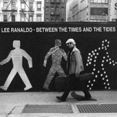Lee Ranaldo - Tomorrow Never Comes