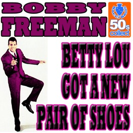 Song Betty Lou Got A New Pair Of Shoes