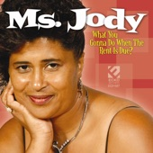 Ms. Jody - Your Dog's About to Kill My Cat