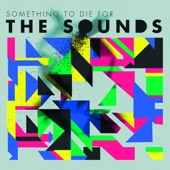 The Sounds - Better Off Dead