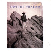 Dwight Yoakam - I Got You