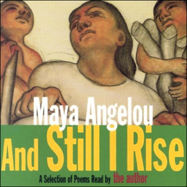And Still I Rise (Unabridged Selections) audiobook