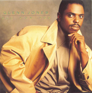 Glenn Jones - All for You