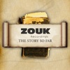 Zouk Recordings - The Story So Far