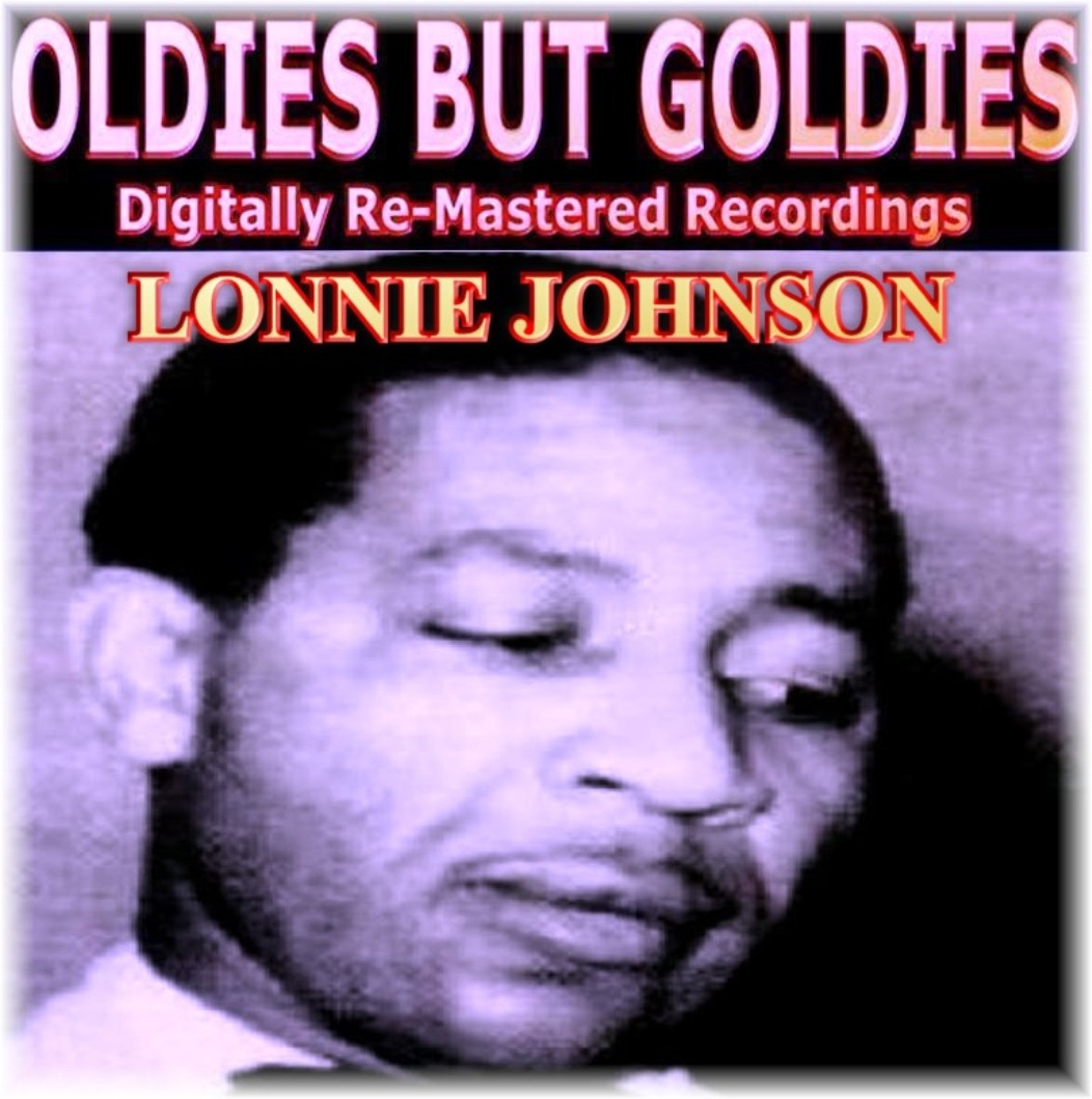 Oldies But Goldies pres. Lonnie Johnson (Digitally Re-Mastered Recordings)