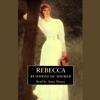Daphne du Maurier - Rebecca (Unabridged)  artwork