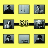 Gold Motel - Summer House