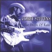 Corey Stevens - Blue Drops of Rain