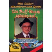 Mit Zither, Hackbrett und Geige - Die Ruff-Buam - Die Ruff-Buam