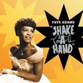 Shake A Hand Faye Adams - Faye Adams