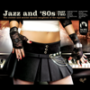 Jazz and 80s - Part Two - Varios Artistas