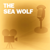 Screen Director's Playhouse - The Sea Wolf: Classic Movies on the Radio  artwork