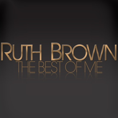 The Best of Me - Ruth Brown