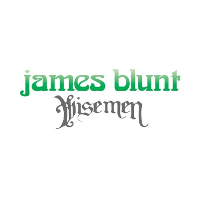 Wisemen - Single - James Blunt