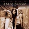 Dixie Chicks - Top of the World Tour (Live) Grafik