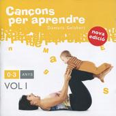 Cançons per Aprendre: 0-3 Anys, Vol 1