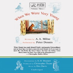 When We Were Very Young: A.A. Milne's Pooh Classics, Volume 3 (Unabridged)