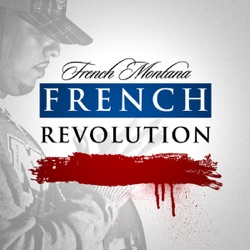 View album French Montana - French Revolution