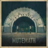 Mutemath - Armistice