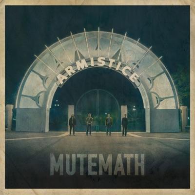 Armistice - Mutemath