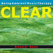 Ambient 12 - Clear - with Binaural Beats - EP
