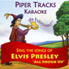 Sing the Songs of Elvis Presley (All Shook Up)[Karaoke] - Piper Tracks