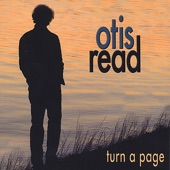 Otis Read - Turn a Page