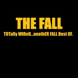 Image result for Totally Wired... Another Fall Best Of
