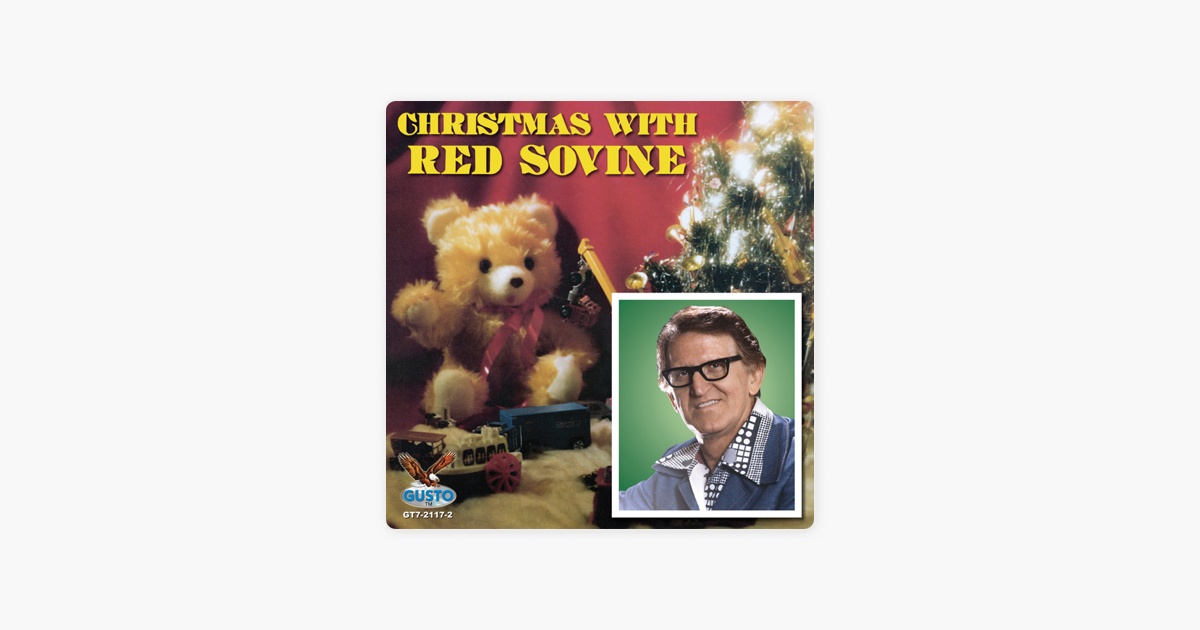 Christmas With Red Sovine (Original Gusto Recordings) by Red Sovine