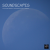 Soundscapes - Music for Deep Meditation. Soothing Relaxing Music with Nature Sounds for Relaxation and Meditation - Tranquil Music Sound of Nature