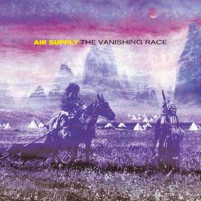 The Vanishing Race - Air Supply