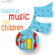 Various Artists - Classical Music for Children