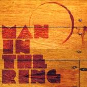 Man In The Ring - Cancion Nueva