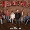 Heartland - I Loved Her First artwork