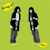 Bring It!-Puffy AmiYumi