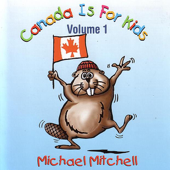 Canada Is for Kids, Vol. 1
