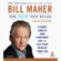 Bill Maher - The New New Rules: A Funny Look at How Everybody But Me Has Their Head Up Their Ass (Unabridged)