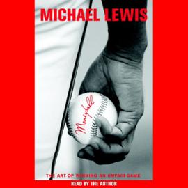 Moneyball: The Art of Winning an Unfair Game (Abridged Nonfiction) audiobook
