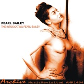 Pearl Bailey - Here You Come With Love