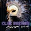 Club Session - Carnival Edition