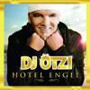 Sweet Caroline (Single Version) [Bonus Track] - DJ Ötzi