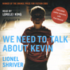 Lionel Shriver - We Need to Talk About Kevin artwork