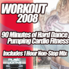 Workout 2008: Hard Pumping Dance Cardio Fitness Gym Work Out - Various Artists
