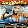 Drivin' South - Southern Rockin' Smash Hits