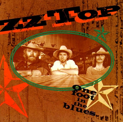 One Foot In the Blues - ZZ Top album