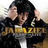 Ready to Live - Jahaziel